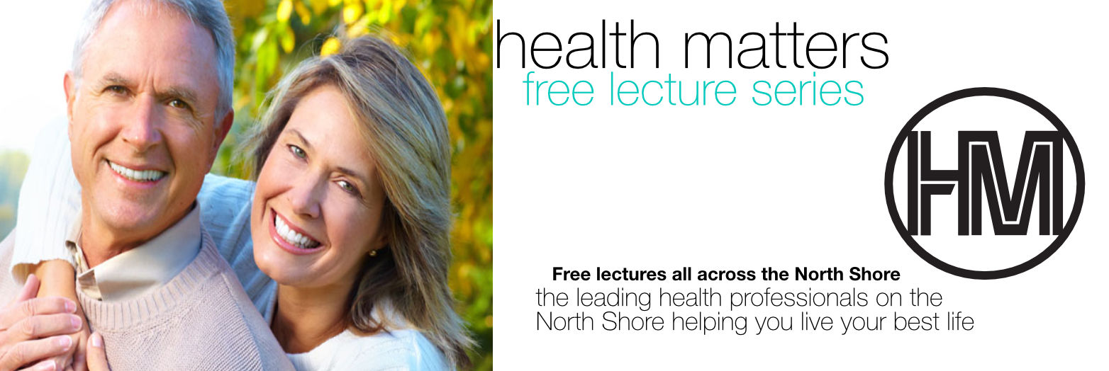 HEALTH MATTERS LECTURE SERIES